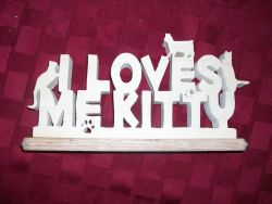 Fine Crafts - Wooden I Loves Me Kitty Display