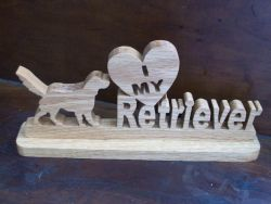 Fine Crafts - I Love My Retriever Wood Sign