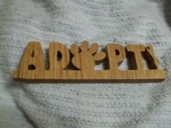 Fine Crafts - Wooden Adopt Display Sign