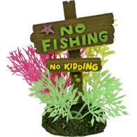 Blue Ribbon Pet Products - Exotic Environments No Fishing No Kidding Sign - Small